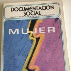 Libros de segunda mano: MUJER - DOCUMENTACIÓN SOCIAL REV. EST.SOCIALES Y DE SOCIOLOGIA APLICADA. Lote 83120720
