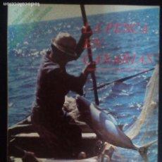 Libros de segunda mano: LA PESCA EN CANARIAS (ESTUDIOS EN TAJAO Y VALLE GRAN REY) . Lote 83295464