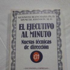 Libros de segunda mano: HOS. EL EJECUTIVO AL MINUTO. DE KENNETH BLANCHARD. EDC GRIJALBO. Lote 83365024