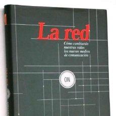 Libros de segunda mano: LA RED POR JUAN LUIS CEBRIÁN DE ED. TAURUS EN MADRID 1998. Lote 84419084
