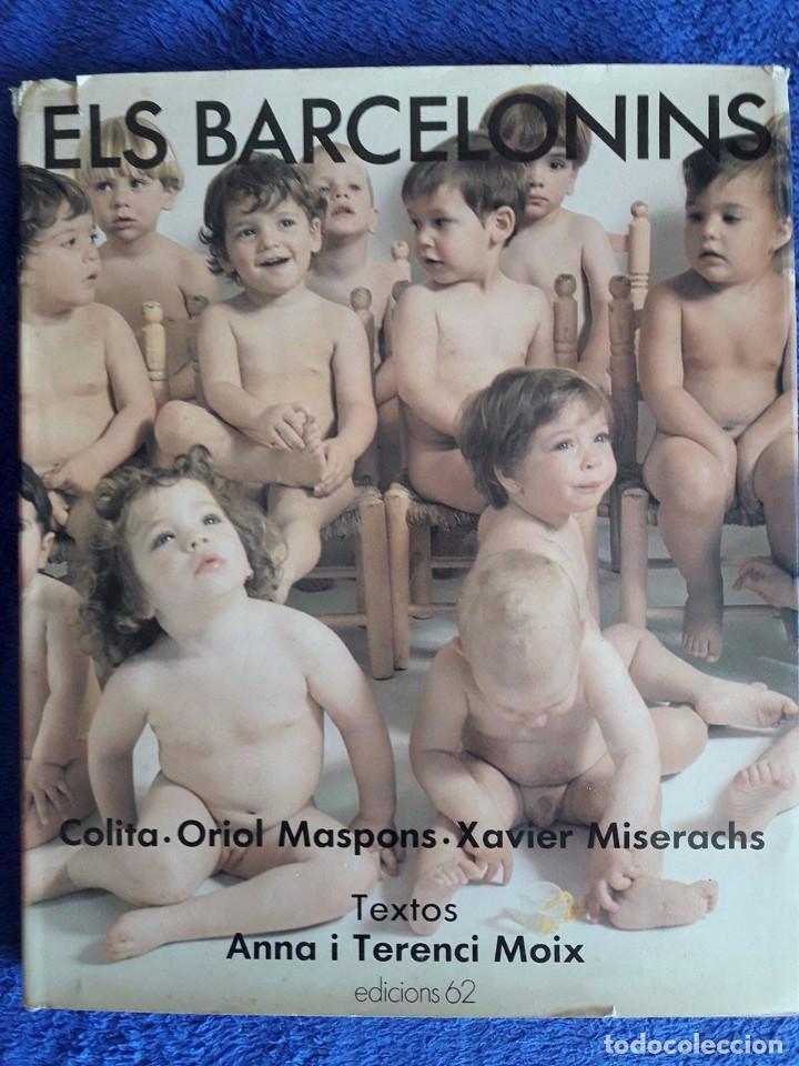 ELS BARCELONINS / ANNA I TERENCI MOIX / EDICIONS 62 / 1ª EDICIÓN 1988 (Libros de Segunda Mano - Pensamiento - Sociología)
