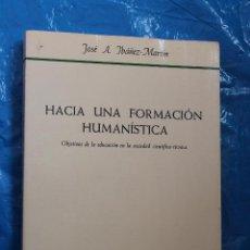 Libros de segunda mano: HACIA UNA FORMACION HUMANISTICA POR JOSE A. IBAÑEZ-MARTIN, HERDER 1984. Lote 84701508