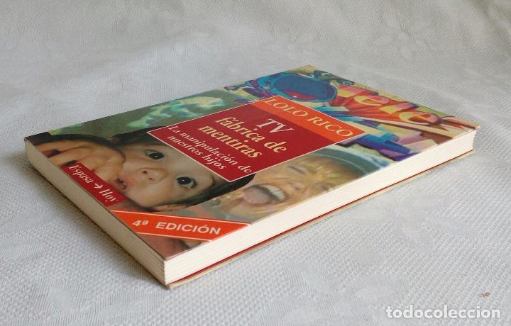 Libros de segunda mano: TV FÀBRICA DE MENTIRAS - LOLO RICO - ESPASA 1993. - Foto 3 - 84813148