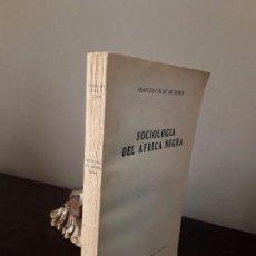 Libros de segunda mano: SOCIOLOGIA DEL AFRICA NEGRA- FRANCISCO ELIAS DE TEJADA- MADRID 1956.. Lote 85078660
