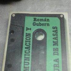 Libros de segunda mano: COMUNICACION Y CULTURA DE MASAS.ROMAN GUBERN.1 EDICION 1977. Lote 85295360