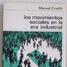 Libros de segunda mano: LOS MOVIMIENTOS SOCIALES EN LA ERA INDUSTRIAL. Lote 85597496