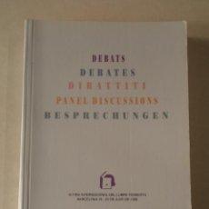 Libros de segunda mano: DEBATS - IV FIRA INTERNACIONAL DEL LLIBRE FEMINISTA - BARCELONA 1990. Lote 85747892