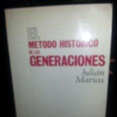 Libros de segunda mano: LIBRO Nº 865 EL METODO HISTORICO DE LAS GENERACIONES JULIAN MARIAS . Lote 86010836