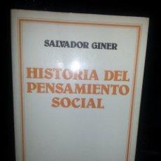 Libros de segunda mano: LIBRO Nº 854 HISTORIA DEL PENSAMIENTO SOCIAL SALVADOR GINER ARIEL SOCIOLOGIA. Lote 86053332