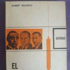 Libros de segunda mano: EL SINDICALISME A BARCELONA ( 1916-1923 ) / ALBERT BALCELLS / NOVA TERRA / 1ª EDICIÓN 1965. Lote 86089468