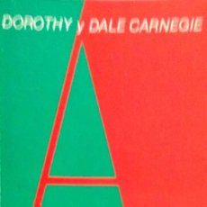 Libros de segunda mano: DOROTHY Y DALE CARNEGIE. EL CAMINO FÁCIL Y RÁPIDO PARA HABLAR EFICAZMENTE. BARCELONA. 1986.. Lote 86413432