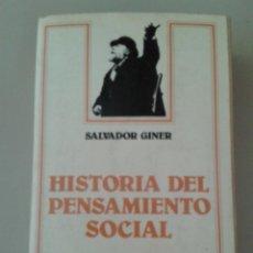 Libros de segunda mano: HISTORIA DEL PENSAMIENTO SOCIAL. SALVADOR GINER. Lote 86709292