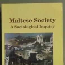 Libros de segunda mano: MALTESE SOCIETY: A SOCIOLOGICAL INQUIRY. EDITED BY RONALD G. SULTANA & GODFREY BALDACCHINO. NEW!!. Lote 86762504