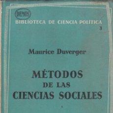 Gebrauchte Bücher - Maurice Duverger. Métodos de las ciencias sociales. Barcelona, 1962. - 86988328