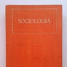 Libros de segunda mano: SOCIOLOGÍA 2º EDICIÓN. EDITORIAL EURAMÉRICA. FUNDACIÓN FOESSA.. Lote 87131652