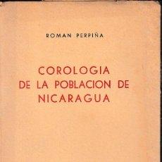 Libros de segunda mano: COROLOGÍA DE LA POBLACIÓN DE NICARAGUA (R. PERPIÑÁ 1959) SIN USAR. Lote 87240440