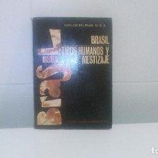 Libros de segunda mano: BRASIL TIPOS HUMANOS Y MESTIZAJE. Lote 88853788