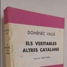 Libros de segunda mano: ELS VERITABLES ALTRES CATALANS . Lote 89053192
