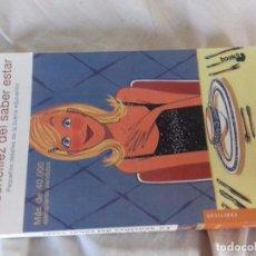 Libros de segunda mano: LA SENCILLEZ DEL SABER ESTAR-CARLA ROYO-VILLANOVA-EDICIONES MARTINEZ ROCA 2001. Lote 89211328