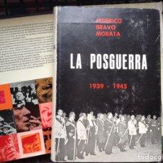 Libros de segunda mano: LA POSGUERRA. FERNÁNDEZ BRAVO. Lote 89445996