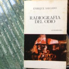 Libros de segunda mano: RADIOGRAFÍA DEL ODIO. ENRIQUE SALGADO. Lote 89514016