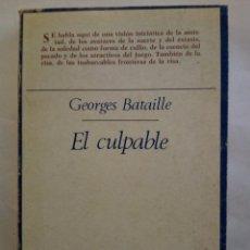 Libros de segunda mano: GEORGES BATAILLE- EL CULPABLE- TAURUS- 2ª ED 1981. Lote 90077020