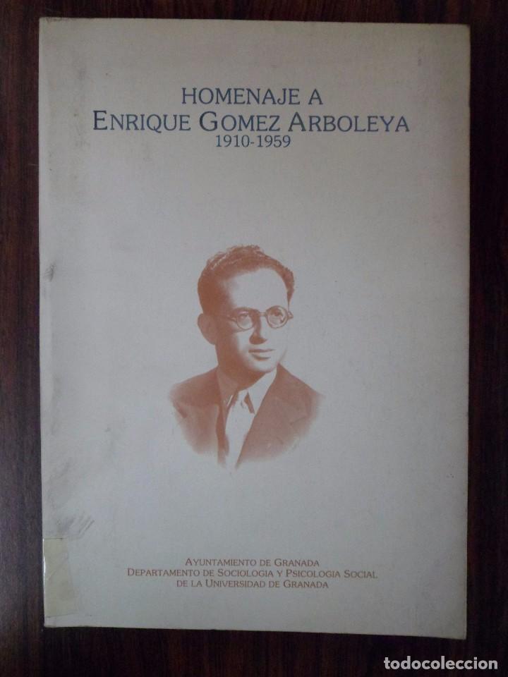 HOMENAJE A ENRIQUE GÓMEZ ARBOLEYA. GRANADA (Libros de Segunda Mano - Pensamiento - Sociología)