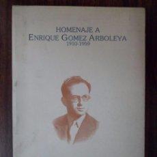 Libros de segunda mano: HOMENAJE A ENRIQUE GÓMEZ ARBOLEYA. GRANADA. Lote 90746255
