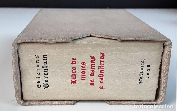 Libros de segunda mano: LIBRO DE MOTES DE DAMAS Y CABALLEROS. VALENCIA 1535. EDICIÓ FACSÍMÍL. EDICIONS TORCULUM. 1951. - Foto 6 - 90972585