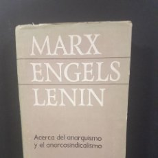 Libros de segunda mano: MARX,ENGELS,LENIN,ACERCA DEL ANARQUISMO Y EL ANARCOSINDICALISMO. Lote 91378245