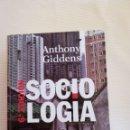 Libros de segunda mano: SOCIOLOGIA, DE ANTHONY GIDDENS, ALIANZA, SEXTA EDICIÓN. Lote 141686544