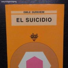 Libros de segunda mano: EL SUICIDIO, DURKHEIM, EMILE, 1995. Lote 91911420