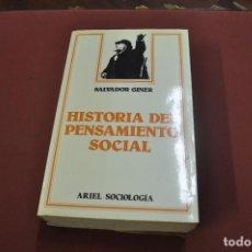 Libros de segunda mano: HISTORIA DEL PENSAMIENTO SOCIAL - SALVADOR GINER - ARIEL SOCIOLOGIA - PO1. Lote 92047640