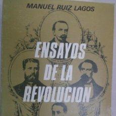 Libros de segunda mano: ENSAYOS DE LA REVOLUCIÓN. ANDALUCÍA EN LLAMAS (1868-1875) MANUEL RUIZ LAGOS. Lote 92836765