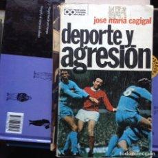 Libros de segunda mano: DEPORTE Y AGRESION. JOSÉ MARÍA CAGIGAL. Lote 94805767
