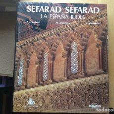 Libros de segunda mano: SEFARAD, SEFARAD, LA ESPAÑA JUDÍA. Lote 95647144