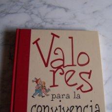 Libros de segunda mano: VALORES PARA LA CONVIVENCIA. ESTEVE PUJOL I PONS - INÉS LUZ. PARRAMÓN, 2002.. Lote 95773371