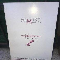 Libros de segunda mano: ZAMORA,INFORME 1987. Lote 95787171