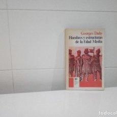 Libros de segunda mano: HOMBRES Y ESTRUCTURAS DE LA EDAD MEDIA . Lote 96655023