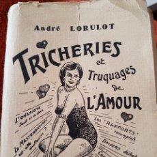 Libros de segunda mano: TRAMPAS Y TRUCOS DEL AMOR.RARO LIBRO EN FRANCÉS.. Lote 96966102