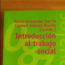 Libros de segunda mano: INTRODUCCIÓN AL TRABAJO SOCIAL. TOMAS FERNÁNDEZ GARCÍA. ALIANZA EDITORIAL. Lote 97053651