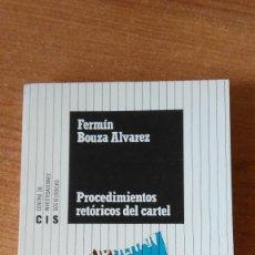 Libros de segunda mano: PROCEDIMENTOS RETÓRICOS DEL CARTEL-FERMÍN BOUZA ÁLVAREZ. Lote 97445551
