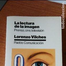 Libros de segunda mano: LA LECTURA DE LA IMAGEN-LORENZO VILCHES. Lote 97445775
