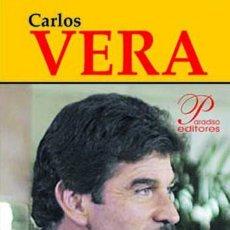 Libros de segunda mano: ¡NUNCA MORDAZA! GOBIERNO, TV, EMPRESARIOS - CARLOS VERA. Lote 97864607