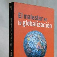 Libros de segunda mano: EL MALESTAR EN LA GLOBALIZACIÓN,JOSEPH E. STIGLITZ,EDITORIAL TAURUS,2002. Lote 98104022