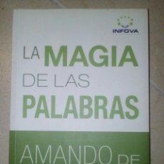 Libros de segunda mano: LA MAGIA DE LAS PALABRAS. AMANDO DE MIGUEL.. Lote 98655078