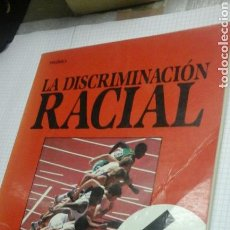 Libros de segunda mano: LA DISCRIMINACION RACIAL.BEVERLEY BIRCH.MOLINO.1987. Lote 98700940