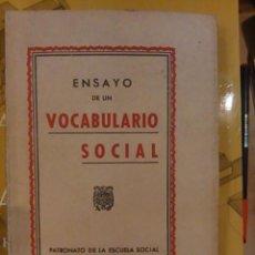 Libros de segunda mano: ENSAYO DE UN VOCABULARIO SOCIAL (MADRID, 1944). Lote 99094035