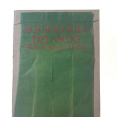 Libros de segunda mano: SOCIOLOGIA DEL OCIO - LANFANT, MARIE-FRANCOISE. Lote 99055168