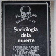 Libros de segunda mano: SOCIOLOGÍA DE LA MUERTE - VV.AA. Lote 99376811